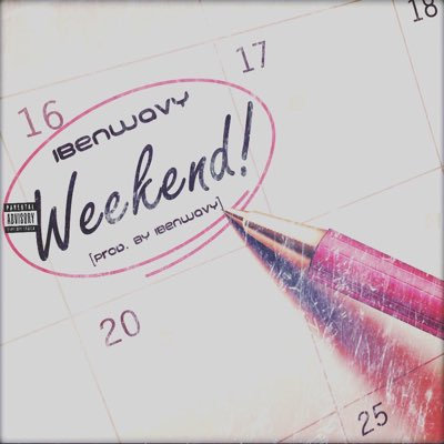 iBenWavy - Weekend (Single)