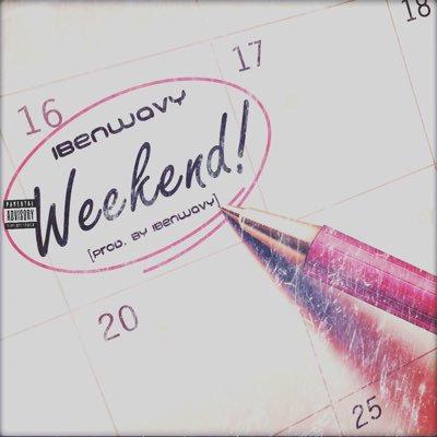 iBenWavy - Weekend (Single)