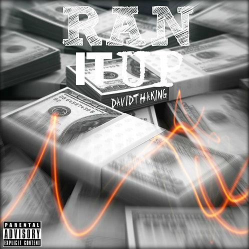 DavidthaKing - Ran It Up (Single)