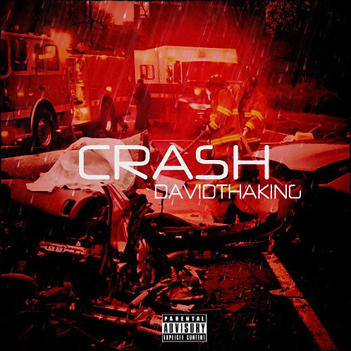 DavidthaKing - Crash (Single)