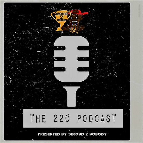 The 220 Podcast: Episode 2 (NBA Trades, New Gen Rap, #220 Female Artist)