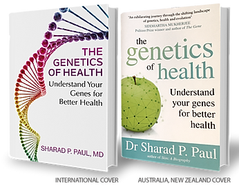 Dr Sharad Paul MD the genetics of health