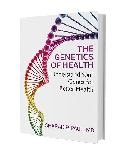 The Genetics of Health - by Dr Sharad P. Paul