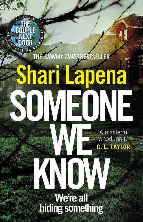 Someone We Know Shari Lapena