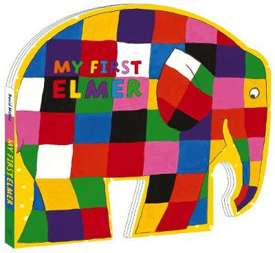 My First Elmer: Shaped Board Book by David McKee