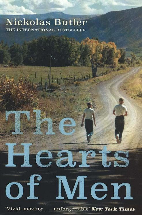 The Hearts of Men by Nickolas Butler