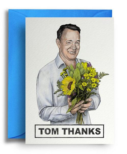 TOM THANKS