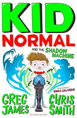 Kid Normal and the Shadow Machine by Greg James