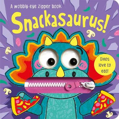 Snackasaurus! by Georgie Taylor