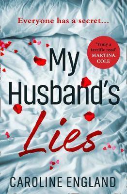 My Husband's Lies: An unputdownable read for summer 2018 Caroline England
