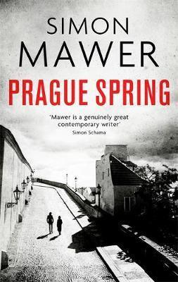 Prague Spring Simon Mawer