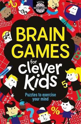 Brain Games for Clever Kids Gareth Moore