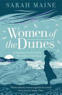 Women of the Dunes: Waterstones Scottish Book of the Month Sarah Maine