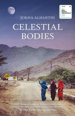 Celestial Bodies Jokha Alharthi