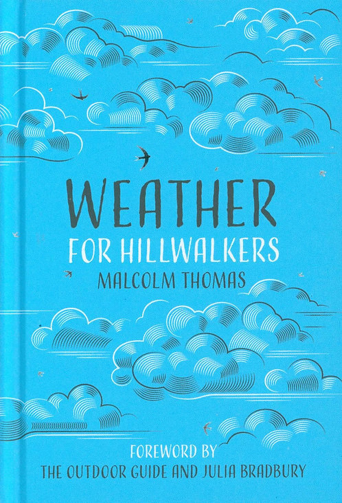 Weather for Hillwalkers Malcolm Thomas