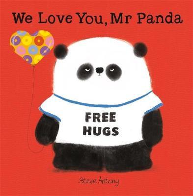 We Love You, Mr Panda by Steve Antony