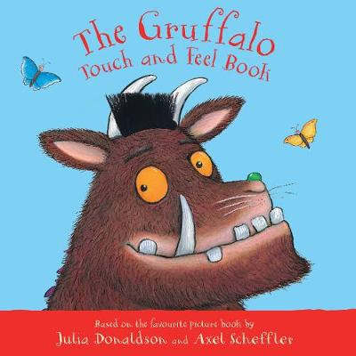 The Gruffalo Touch and Feel Book by Julia Donaldson