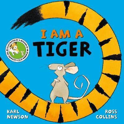 I am a Tiger Karl Newson