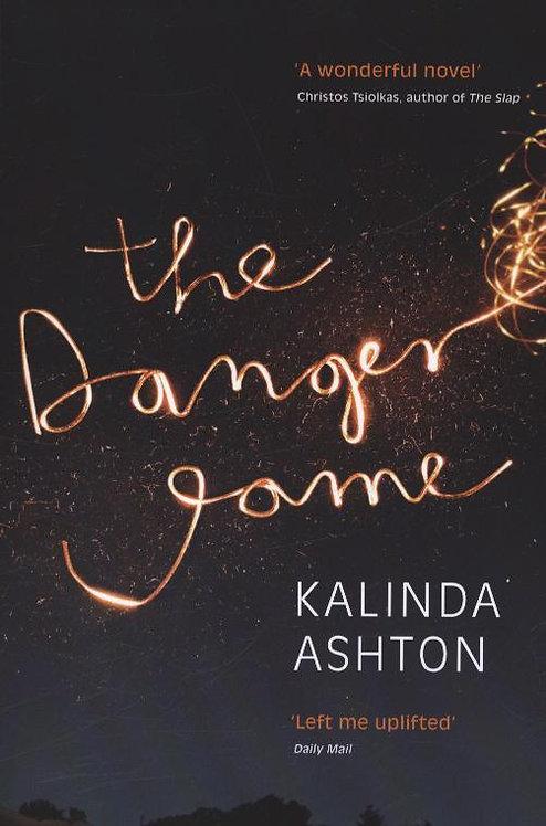 The Danger Game Kalinda Ashton