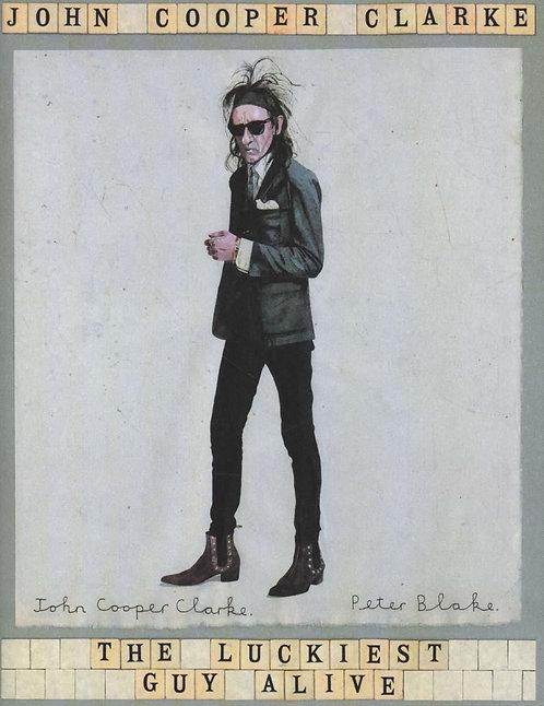 The Luckiest Guy Alive by Clarke, John Cooper