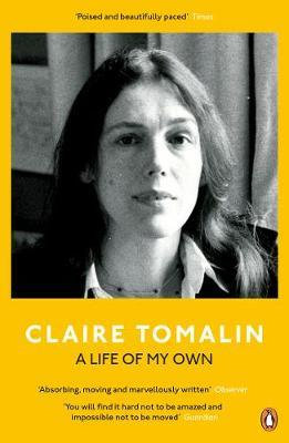 A Life of My Own Claire Tomalin
