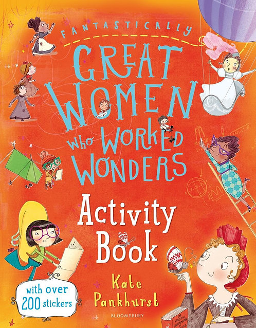 Fantastically Great Women Who Worked Wonders Activity Book by Kate Pankhurst