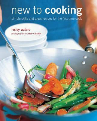 New to Cooking by Lesley Waters