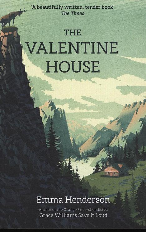 The Valentine House Emma Henderson