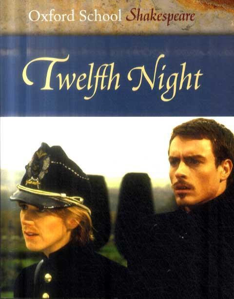 Oxford School Shakespeare Twelfth Night by William Shakespeare
