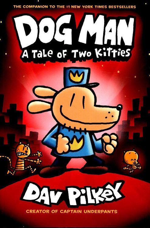 A Tale of Two Kitties by Dav Pilkey