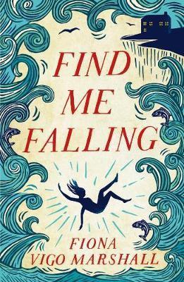 Find Me Falling Fiona Vigo Marshall