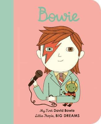 David Bowie: My First David Bowie Vegara, Maria I Sanchez
