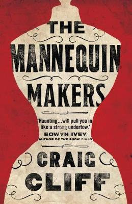 The Mannequin Makers Craig Cliff