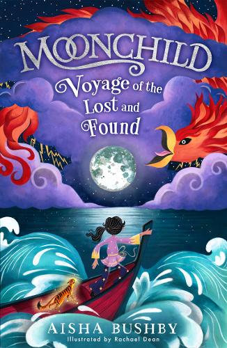 Moonchild: Voyage of the Lost and Found by Aisha Bushby