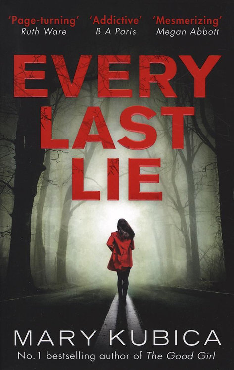 Every Last Lie Mary Kubica