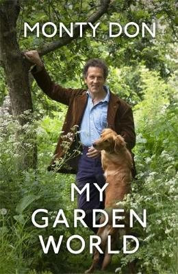 For the Love of Nigel: the dogs in my life by Monty Don