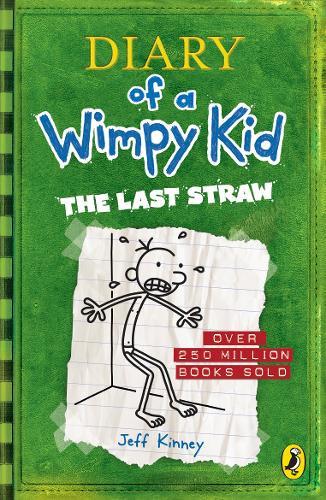 Diary Of A Wimpy Kid Last Straw by Jeff Kinney