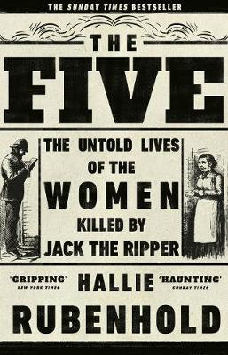 The Five by Hallie Rubenfold