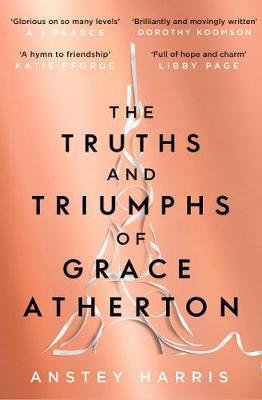 The Truths and Triumphs of Grace Atherton Anstey Harris