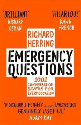 Emergency Questions: Now updated with bonus content! by Richard Herring