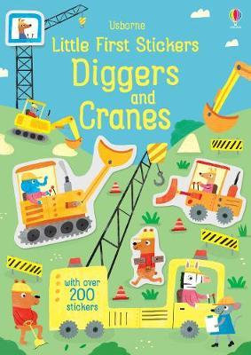 Little First Stickers Diggers and Cranes by Hannah Watson