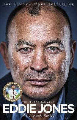 My Life and Rugby: The Autobiography by Eddie Jones