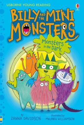 Billy and the Mini Monsters (1) - Monsters in the Dark by Zanna Davidson