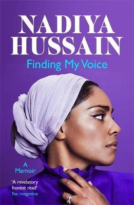 Finding My Voice: Nadiya's honest, unforgettable memoir Nadiya Hussain