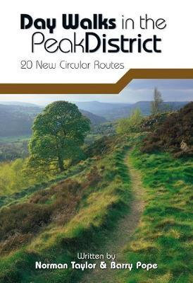 Day Walks in the Peak District: 20 New Circular Walks by Norman Taylor