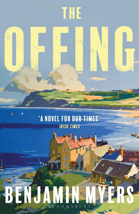 The Offing: A BBC Radio 2 Book Club Pick Benjamin Myers