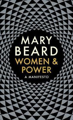 Women & Power: A Manifesto Mary Beard