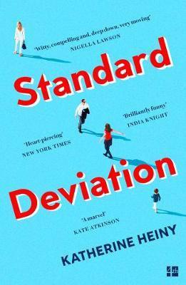 Standard Deviation: `The best feel-good novel around' Daily Mail Katherine Heiny