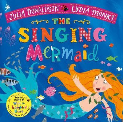 The Singing Mermaid Julia Donaldson