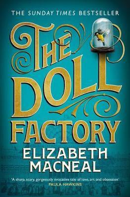 The Doll Factory by Elizabeth Macneal